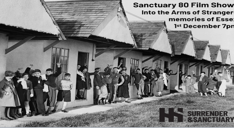 Sanctuary80 Film Show – Into the Arms of Strangers, and Harwich Memories